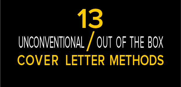 13 Unconventional Out Of The Box Cover Letter Methods Infographic
