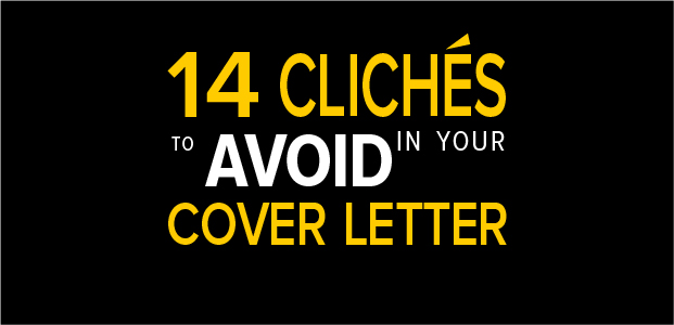 14 Clichés to Avoid in Your Cover Letter – Infographic