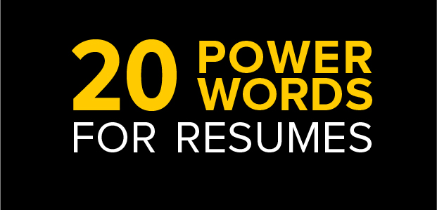 20 Power Words For Resumes – Infographic