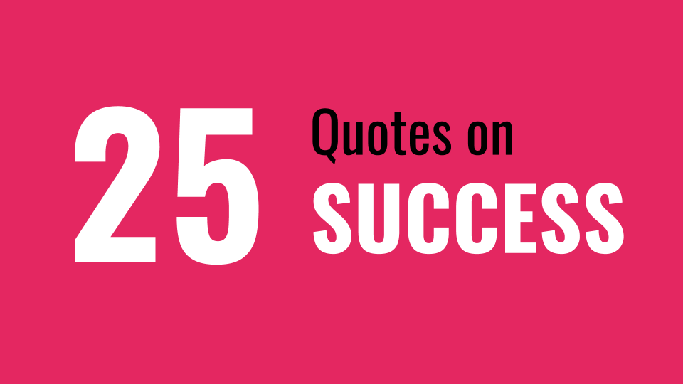 25 Fresh Quotes on Success ThriveYard Duncan Muguku