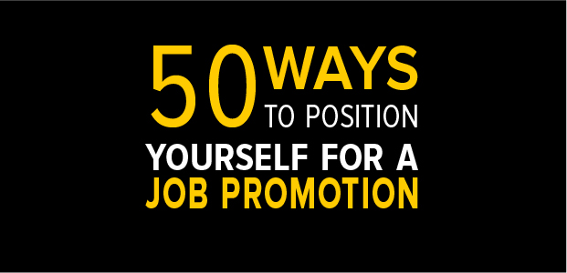 50 Ways To Position Yourself For A Job Promotion – Infographic