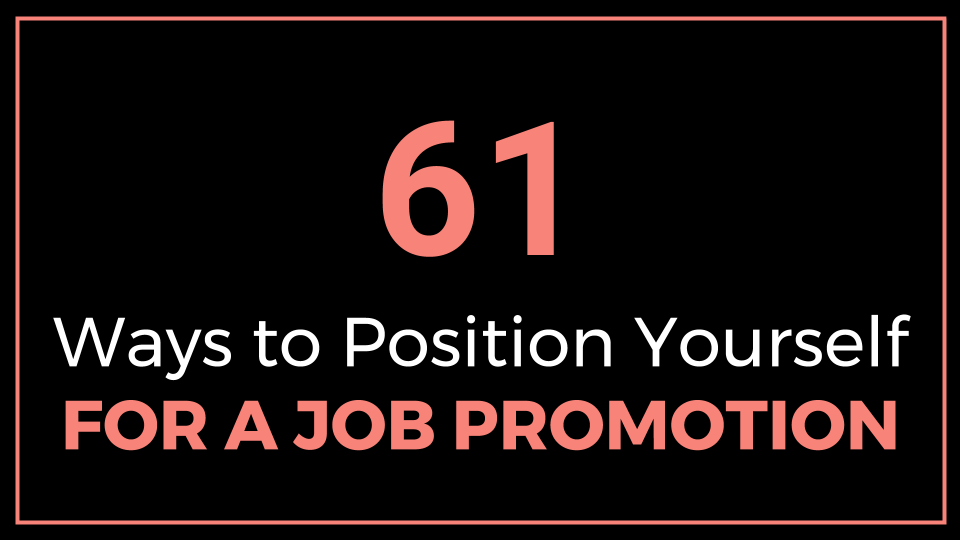61 ways to position yourself for a job promotion  slide presentation