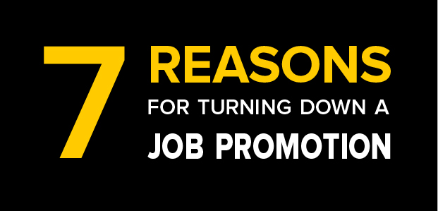 7 Reasons for Turning Down a Job Promotion – Infographic