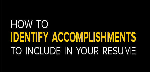 How To Identify Accomplishments To Include In Your Resume - Infographic