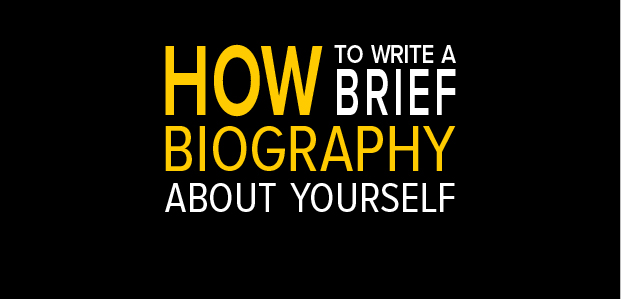 How To Write A Brief Biography About Yourself - Infographic