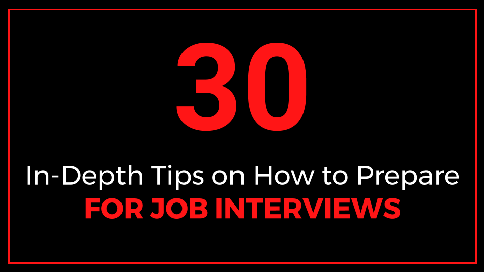 30 In-Depth Tips on How to Prepare for Job Interviews-ThriveYard