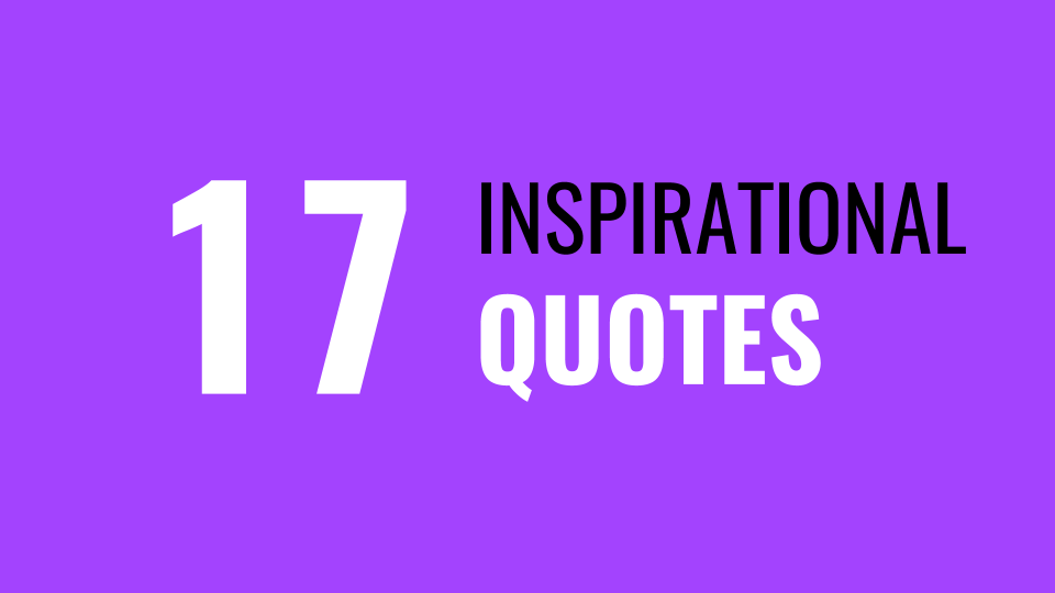 17 Inspirational Quotes ThriveYard Duncan Muguku