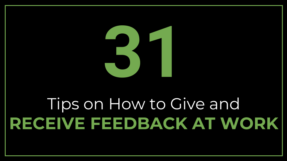 31 Tips on How to Give and Receive Feedback at Work - ThriveYard